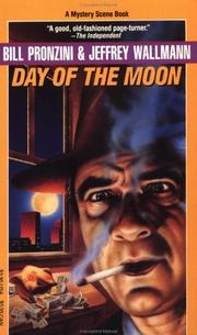 Cover of: Day of the Moon (Pronzini, Bill) by Bill Pronzini