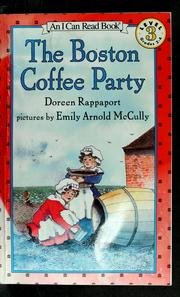 Cover of: The Boston coffee party | Doreen Rappaport