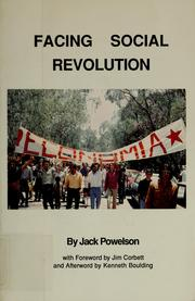 Cover of: Facing social revolution | John P. Powelson