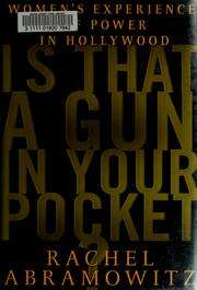 Cover of: Is that a gun in your pocket? | Rachel Abramowitz