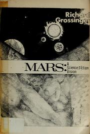 Cover of: Mars: a science fiction vision | Richard Grossinger