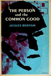 Cover of: The person and the common good | Jacques Maritain