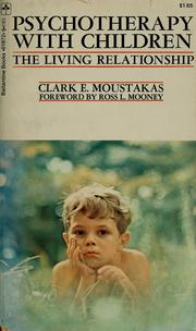 Cover of: Psychotherapy with children | Clark E. Moustakas