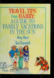 Cover of: Travel tips from Harry by Amy Hest