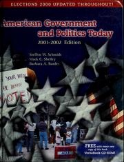 Cover of: American government and politics today | Steffen W. Schmidt