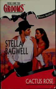 Cover of: Cactus Rose | Stella Bagwell