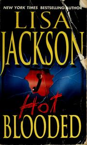 Cover of: Hot blooded | Lisa Jackson