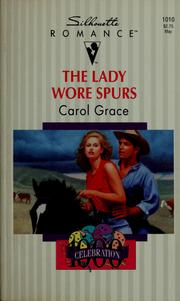 Cover of: The lady wore spurs by Carol Grace