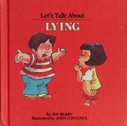 Cover of: Let's talk about lying by Joy Wilt Berry
