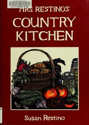 Cover of: Mrs. Restino's country kitchen | Susan Restino