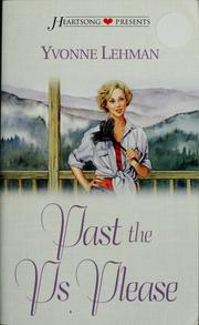 Cover of: Past the Ps please | Yvonne Lehman