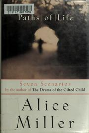 Cover of: Paths of life | Alice Miller