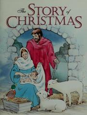 Cover of: The story of Christmas | Norma Garris
