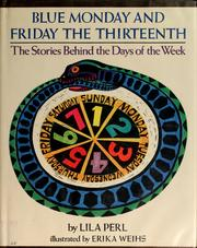 Cover of: Blue Monday and Friday the Thirteenth by Lila Perl