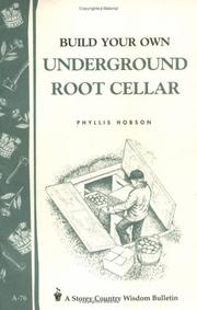 Cover of: Build Your Own underground Root Cellar by Phyllis Hobson