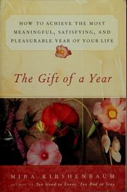 Cover of: The gift of a year by Mira Kirshenbaum