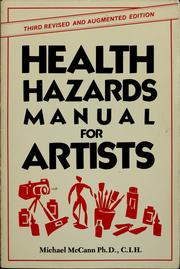 Cover of: Health hazards manual for artists | Michael McCann