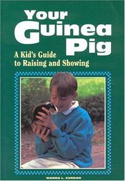Cover of: Your guinea pig | Wanda L. Curran