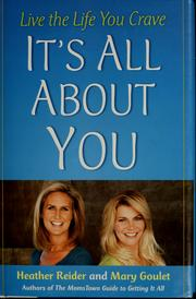 Cover of: It's all about you | Mary Goulet