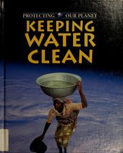 Cover of: Keeping water clean | Ewan McLeish