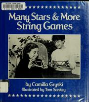 Cover of: Many stars & more string games by Camilla Gryski