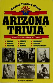 Cover of: Marshall Trimble's official Arizona trivia by Marshall Trimble