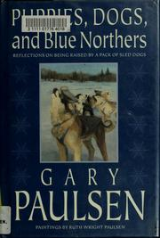 Cover of: Puppies, dogs, and blue northers | Gary Paulsen