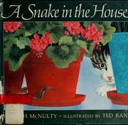 Cover of: A snake in the house | Faith McNulty