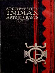 Cover of: Southwestern Indian arts & crafts | Mark Bahti