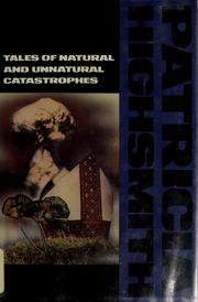 Cover of: Tales of natural and unnatural catastrophes | Patricia Highsmith