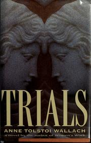 Cover of: Trials | Anne Tolstoi Wallach