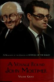 Cover of: A voyage round John Mortimer | Valerie Grove