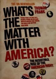 Cover of: What's the matter with America? | Thomas Frank