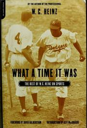 Cover of: What a time it was | W. C. Heinz