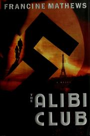 Cover of: The Alibi Club | Francine Mathews