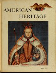 Cover of: American Heritage, Volume X, Number 3 | Bruce Catton