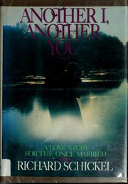 Cover of: Another I, another you | Richard Schickel