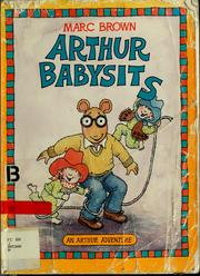 Cover of: Arthur babysits | Marc Tolon Brown