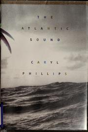 Cover of: The Atlantic Sound | Caryl Phillips