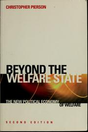 Cover of: Beyond the welfare state? | Christopher Pierson