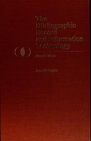 Cover of: The bibliographic record and information technology by Ronald Hagler