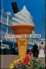 Cover of: The dog catcher by Alexei Sayle