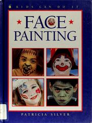 Cover of: Face painting | Patricia Silver
