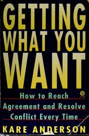 Cover of: Getting what you want | Kare Anderson