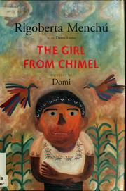 Cover of: The girl from Chimel | Rigoberta Menchú