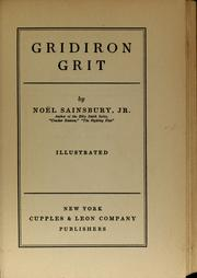 Cover of: Gridiron grit | Noel Sainsbury