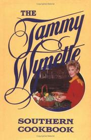Cover of: The Tammy Wynette southern cookbook by Tammy Wynette