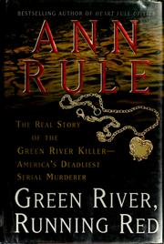 Cover of: Green River, running red | Ann Rule