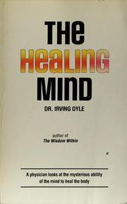 Cover of: The healing mind | Irving Oyle