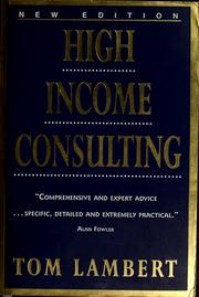 Cover of: High income consulting | Tom Lambert